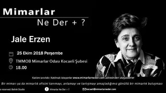 Kocaeli Üniversitesi Jale Erzen'i Konuşacak