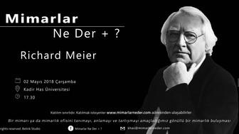 Kadir Has Üniversitesi Richard Meier'i Konuşacak