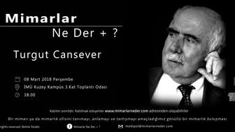 Medipol Üniversitesi Turgut Cansever'i Konuşacak