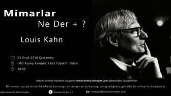 Medipol Üniversitesi İlk Buluşmasında Louis Kahn'ı Konuşacak