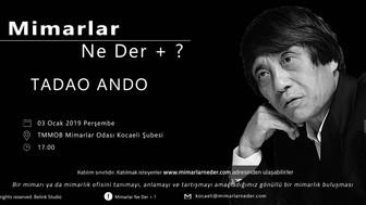 Tadao Ando Kocaeli Üniversitesi'nde Konuşulacak