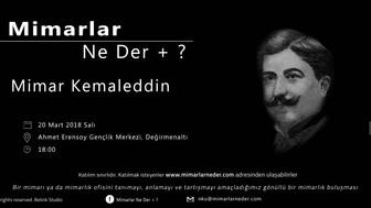 Namık Kemal Üniversitesi Mimar Kemaleddin'i Konuşacak