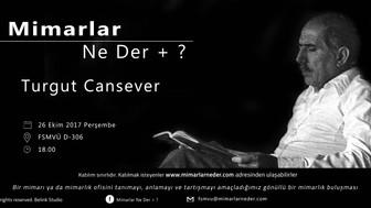 FSMVÜ Bu Hafta Turgut Cansever'i Konuşuyor