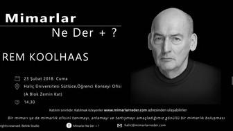 Haliç Üniversitesi Rem Koolhaas'ı Konuşuyor