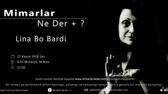 Gebze Teknik Üniversitesi Lina Bo Bardi'yi Konuşacak