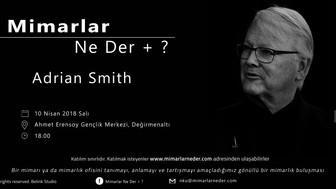 Namık Kemal Üniversitesi Adrian Smith'i Konuşacak