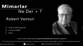 Robert Venturi Dokuz Eylül Üniversitesi'nde Konuşulacak
