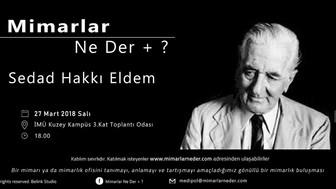 Medipol Üniversitesi Sedat Hakkı Eldem'i Konuşacak