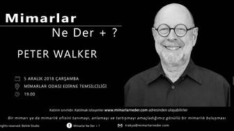 Trakya Topluluğu Peter Walker'ı Konuşacak
