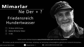 Çukurova Friedensreich Hundertwasser'ı konuşuyor!