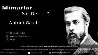 Kadir Has Üniversitesi Antoni Gaudi'yi Konuşacak