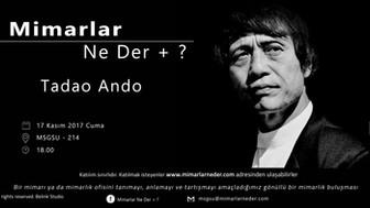 MSGSÜ'de Bu Hafta Tadao Ando Konuşulacak