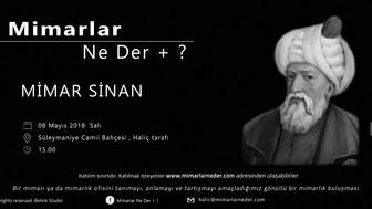 Haliç Üniversitesi Mimar Sinan'ı Konuşacak