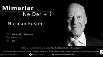 Mimar Sinan Güzel Sanatlar Üniversitesi Norman Foster Buluşması
