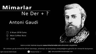 Dokuz Eylül Üniversitesi Antoni Gauidi'yi Konuşacak