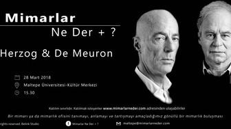 Herzog & De Meuron Maltepe Üniversitesi'nde Konuşulacak