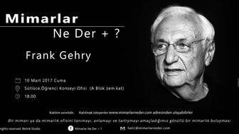 Haliç Üniversitesi Frank Gehry Buluşması