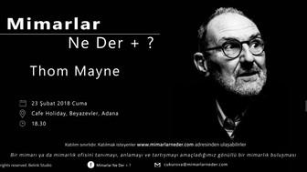 Yeni Ekiplerden Çukurova Üniversitesi'nin İlk Buluşması Thom Mayne