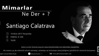 FSMVÜ Bu Hafta Santiago Calatrava'yı Konuşacak