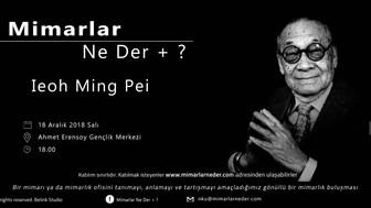 Ieoh Ming Pei Namık Kemal Üniversitesi'nde Konuşulacak