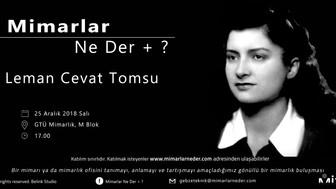 Gebze Teknik Üniversitesi Leman Cevat Tomsu'yu Konuşacak