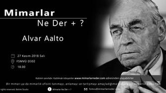 Alvar Aalto FSMVÜ'de Konuşulacak