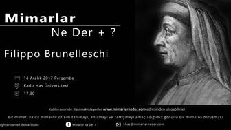 Kadir Has Üniversitesi İlk Buluşmasında Brunelleschi'yi Konuşacak