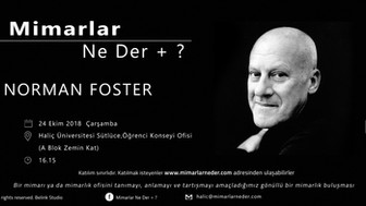 Norman Foster Haliç Üniversitesi'nde Konuşulacak
