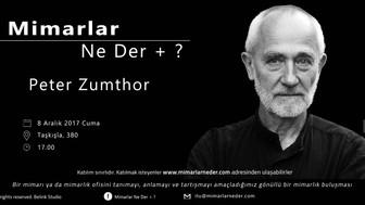 İTÜ Bu Hafta Peter Zumthor'u Konuşuyor