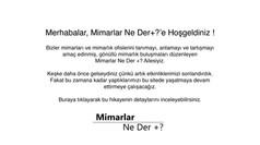 Mimarlar Ne Der +?