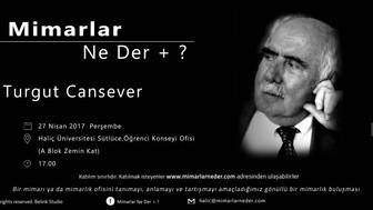 Haliç Üniversitesi Turgut Cansever Buluşması