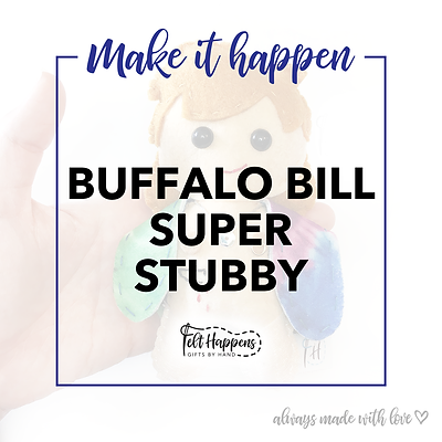 Make It Happen | Super Buffalo Bill