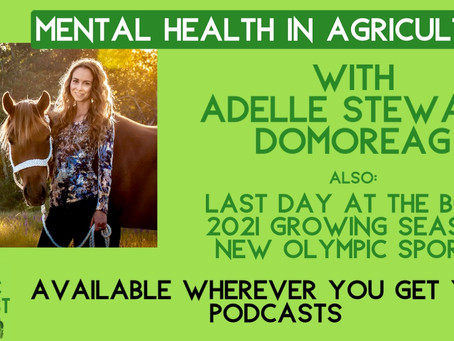 EP29: Mental Health in Agriculture, with DoMoreAg's Adelle Stewart