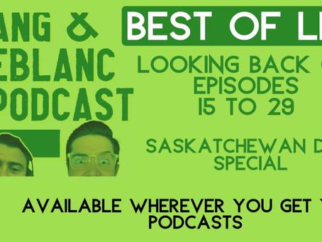 EP30: Saskatchewan Day, Best of the LLP