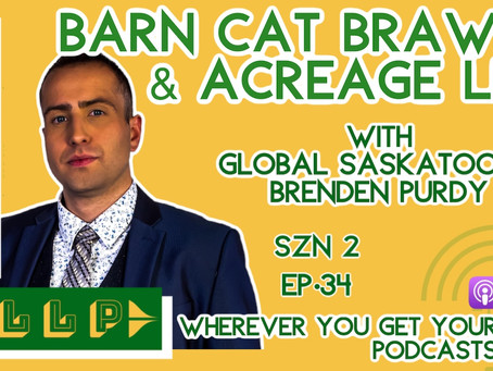 EP34: Barn Cat Brawls and Acreage Life, with Brenden Purdy