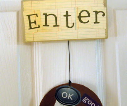 Reversible Door Sign from Recycled Materials