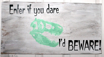 Scary Dinosaur Sign {Silk Screen and Paint}