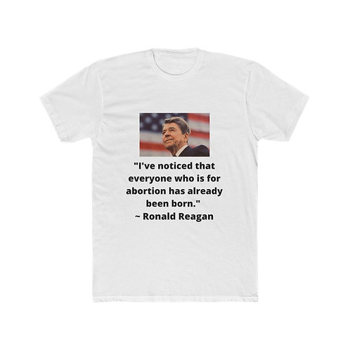 ProLife Reagan Quote Men's Cotton Crew Tee
