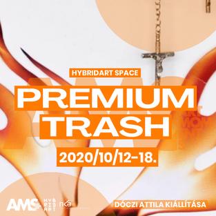 Premium Trash