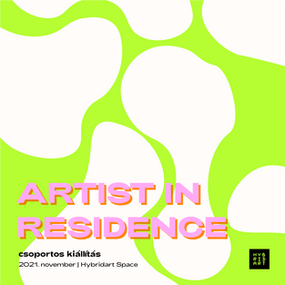 Artist in Residence kiállítás