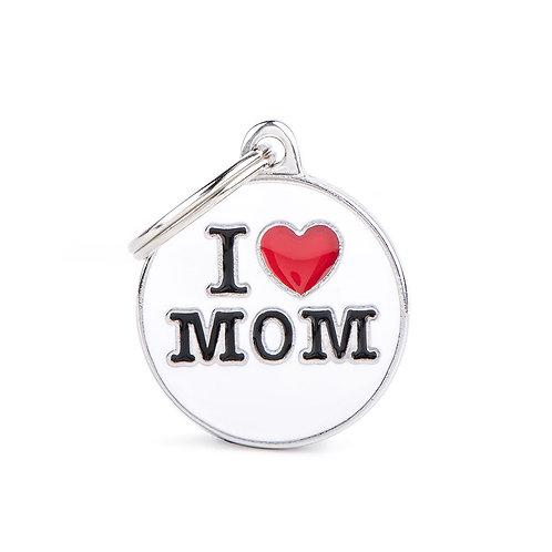 Plaquita I love Mom!