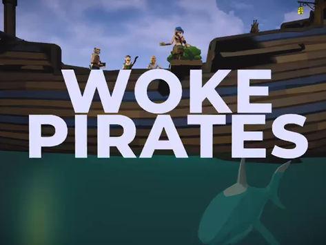 Woke Pirates