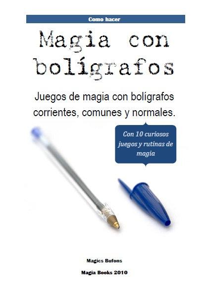 MAGIA CON BOLÍGRAFOS. Libro descargable.