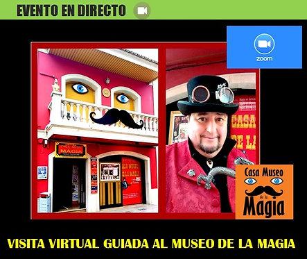 VISITA VIRTUAL PRIVADA Y GUIADA A CASA MUSEO DE LA MAGIA, CON MAGIA INCLUIDA