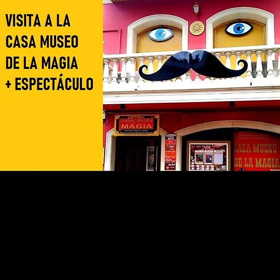 VISITA CASA MUSEO DE LA MAGIA + ESPECTÁCULO FAMILIAR