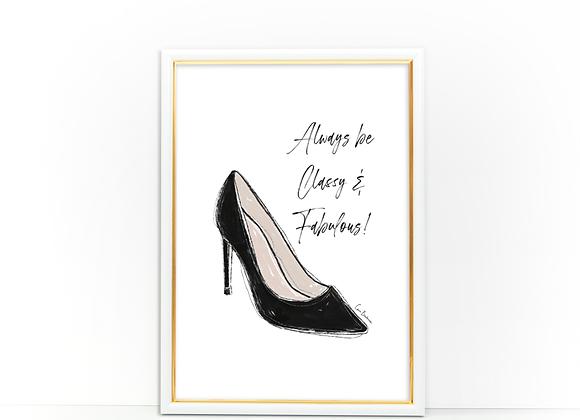 Always be Classy & Fabulous