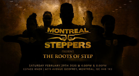 The Roots of Step- Montreal Steppers.jpg