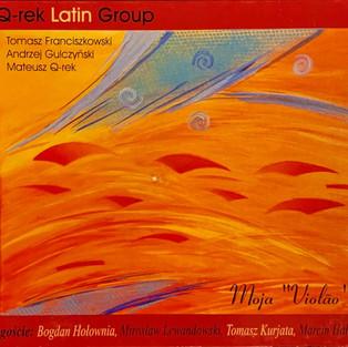 "Q-rek Latin Group - ""moja Violao"""
