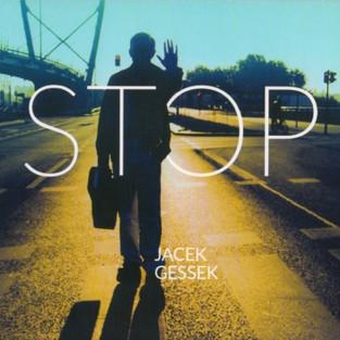 """Jacek GESSEK - """"Stop"""""""