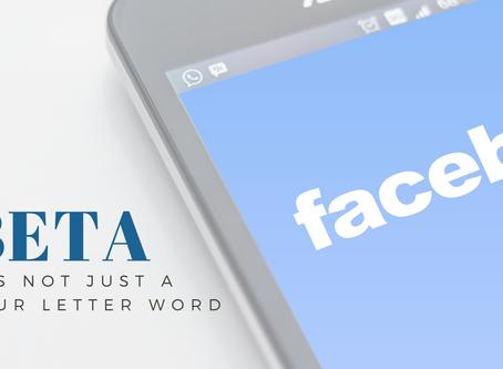 Facebook Beta Is Here!